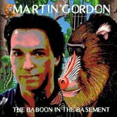 Martin Gordon: The Baboon In The Basement