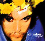 Dr. Robert: his new album Birds Gotta Fly